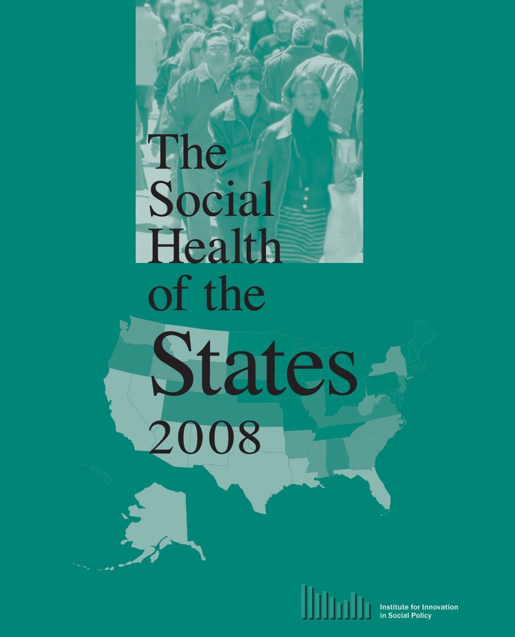 The Social Health of States 2008